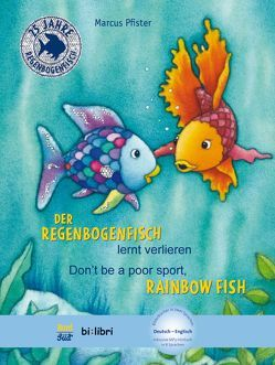 Der Regenbogenfisch lernt verlieren von Pfister,  Marcus