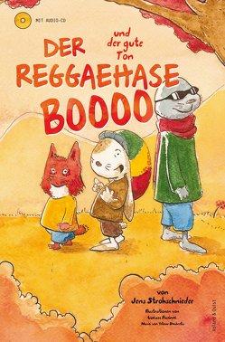 Der Reggaehase Boooo und der gute Ton von Rusinek,  Łukasz, Yellow Umbrella