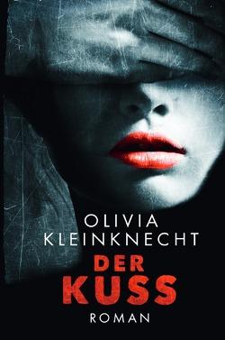 Der Regisseur / Der Kuss von Kleinknecht,  Olivia