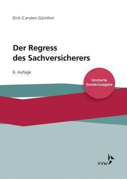 Der Regress des Sachversicherers von Günther,  Dirk-Carsten