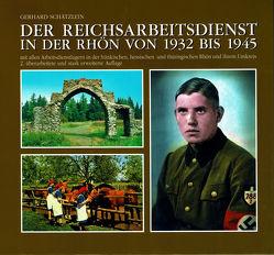 Der Reichsarbeitsdienst in der Rhön von 1932 bis 1945 von Bercken,  Ingo von, Michalowski,  Frank Erwin, Schätzlein,  Gerhard