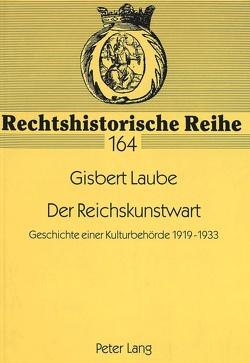Der Reichskunstwart von Laube,  Gisbert