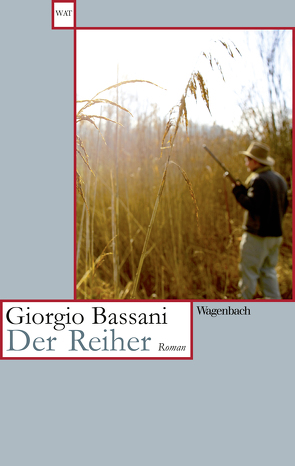 Der Reiher von Bassani,  Giorgio, Schlüter,  Herbert