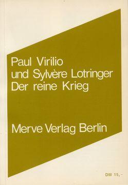 Der reine Krieg von Karbe,  Marianne, Lotringer,  Sylvere, Rossler,  Gustav, Virilio,  Paul