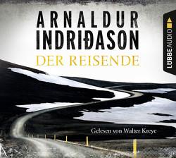 Der Reisende von Indriðason,  Arnaldur, Kreye,  Walter