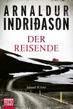 Der Reisende von Indriðason,  Arnaldur, Wolff,  Anika