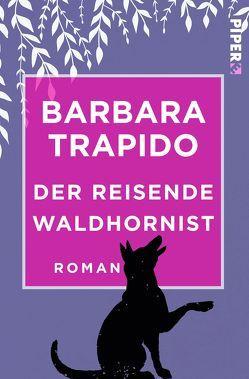 Der reisende Waldhornist von Howeg,  Beatrice, Trapido,  Barbara