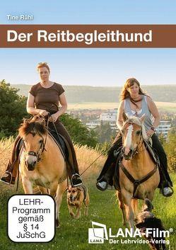 Der Reitbegleithund von Rühl,  Tine