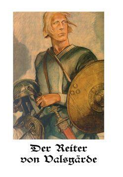 Der Reiter von Valsgärde von Ströbel,  Dr. R.