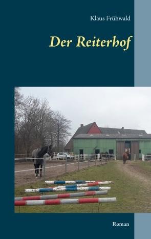 Der Reiterhof von Frühwald,  Klaus