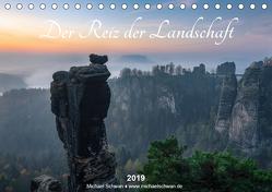 Der Reiz der Landschaft (Tischkalender 2019 DIN A5 quer) von Schwan,  Michael