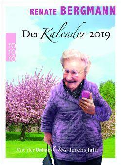 Der Renate Bergmann Kalender 2019 von Bergmann,  Renate