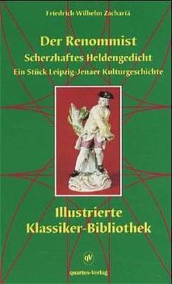 Der Renommist von Goethe,  Johann W von, Hagedorn,  Friedrich von, Ignasiak,  Detlef, Mylius,  Johann Ch, Zachariä,  Friedrich W
