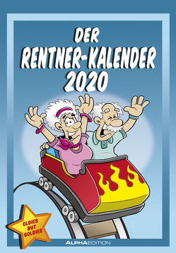Der Rentner-Kalender 2020 – Bildkalender (24 x 34) – mit lustigen Cartoons – Humor-Kalender – Comic – Wandkalender von ALPHA EDITION, Pietrzak,  Dirk
