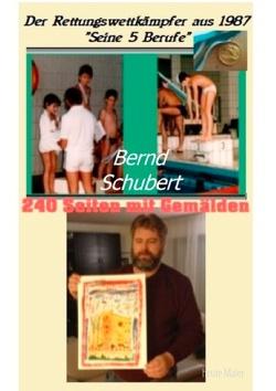 Der Rettungswettkämpfer aus 1987 von Schubert,  Bernd