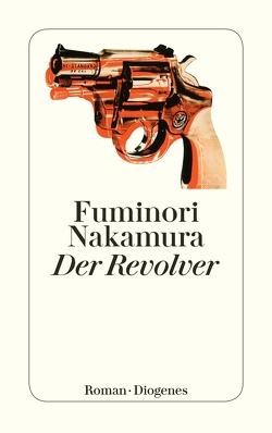 Der Revolver von Eggenberg,  Thomas, Nakamura,  Fuminori