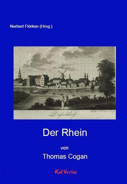 Der Rhein von Cogan,  Thomas, Flörken,  Norbert