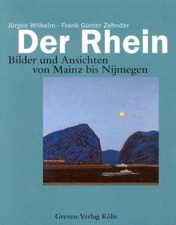 Der Rhein von Wilhelm,  Jürgen, Zehnder,  Frank G