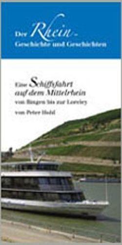 Der Rhein – Geschichte und Geschichten von Hohl,  Peter