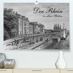 Der Rhein in alten Stichen (Premium, hochwertiger DIN A2 Wandkalender 2021, Kunstdruck in Hochglanz) von Berg,  Martina