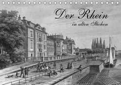 Der Rhein in alten Stichen (Tischkalender 2018 DIN A5 quer) von Berg,  Martina