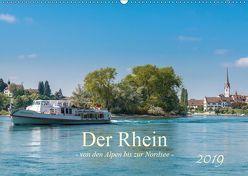 Der Rhein – Von den Alpen bis zur Nordsee (Wandkalender 2019 DIN A2 quer)