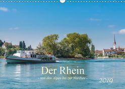 Der Rhein – Von den Alpen bis zur Nordsee (Wandkalender 2019 DIN A3 quer)