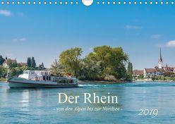 Der Rhein – Von den Alpen bis zur Nordsee (Wandkalender 2019 DIN A4 quer)