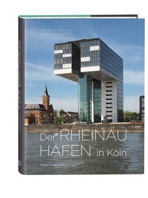 Der Rheinauhafen in Köln von Corneth,  Franz-Xaver, Kroth,  Claudia