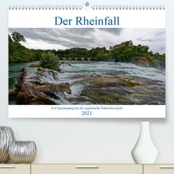 Der Rheinfall – Ein Spaziergang um das gigantische Naturschauspiel (Premium, hochwertiger DIN A2 Wandkalender 2021, Kunstdruck in Hochglanz) von Eisold,  Hanns-Peter