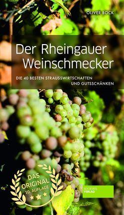 Der Rheingauer Weinschmecker von Bock,  Oliver