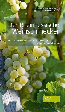 Der Rheinhessische Weinschmecker von Berg,  Hermann-Josef, Bock,  Oliver