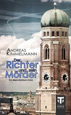 Der Richter und sein Mörder von Kimmelmann,  Andreas