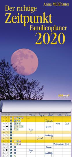 Der richtige Zeitpunkt Familienplaner 2020 Wandkalender von Mühlbauer,  Anna