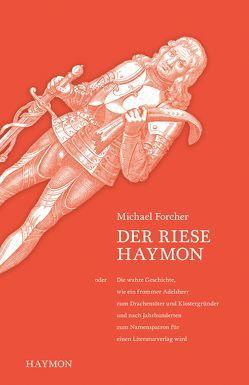 Der Riese Haymon von Forcher,  Michael