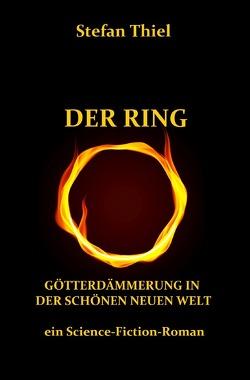 DER RING von Thiel,  Stefan