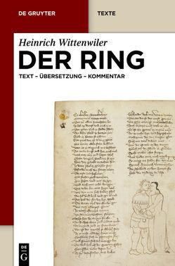 Der Ring von Goldenbaum,  Annika, Röcke,  Werner, Wittenwiler,  Heinrich