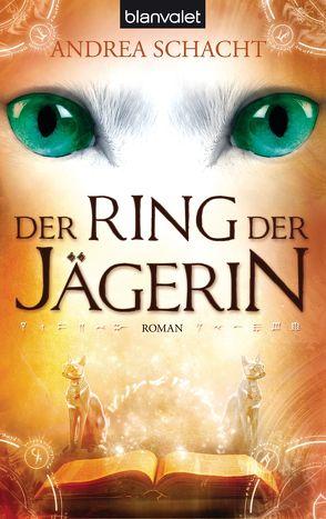 Der Ring der Jägerin von Schacht,  Andrea