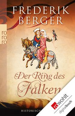 Der Ring des Falken von Berger,  Frederik