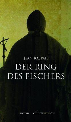 Der Ring des Fischers von Raspail,  Jean, Volkmann,  Joachim