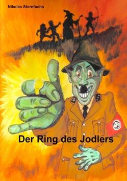 Der Ring des Jodlers von Sternfuchs,  Nikolas