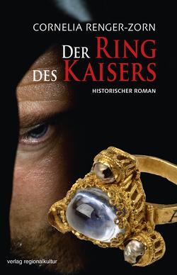 Der Ring des Kaisers von Renger-Zorn,  Cornelia
