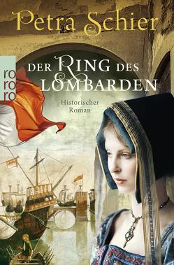 Der Ring des Lombarden von Schier,  Petra