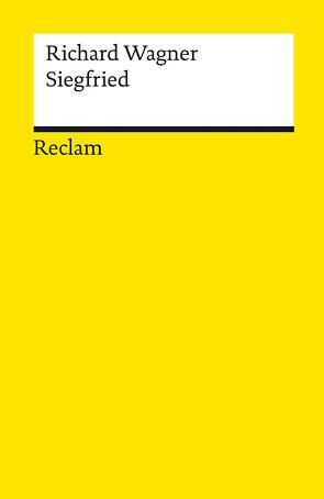 Der Ring des Nibelungen. Zweiter Tag: Siegfried von Voss,  Egon, Wagner,  Richard