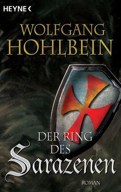 Der Ring des Sarazenen von Hohlbein,  Wolfgang