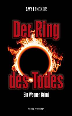 Der Ring des Todes von Lendsor,  Amy