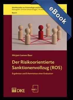 Der Risikoorientierte Sanktionenvollzug (ROS) von Loewe-Baur,  Mirjam