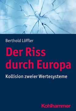 Der Riss durch Europa von Löffler,  Berthold