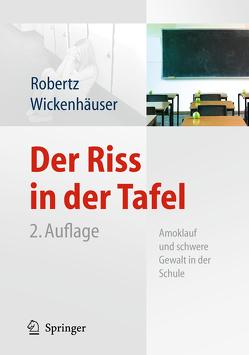 Der Riss in der Tafel von Jörg,  Kreutziger, Robertz,  Frank J., Wickenhäuser,  Ruben Philipp