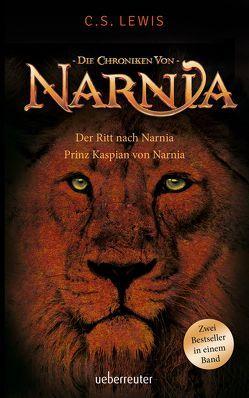 Der Ritt nach Narnia / Prinz Kaspian von Narnia von Hohlbein,  Wolfgang, Lewis,  Clive Staples, Rendel,  Christian